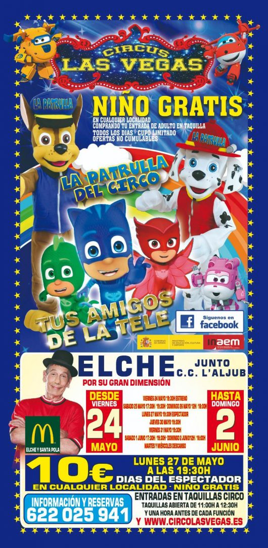 Circus las vegas en Elche con Fofito Aragón