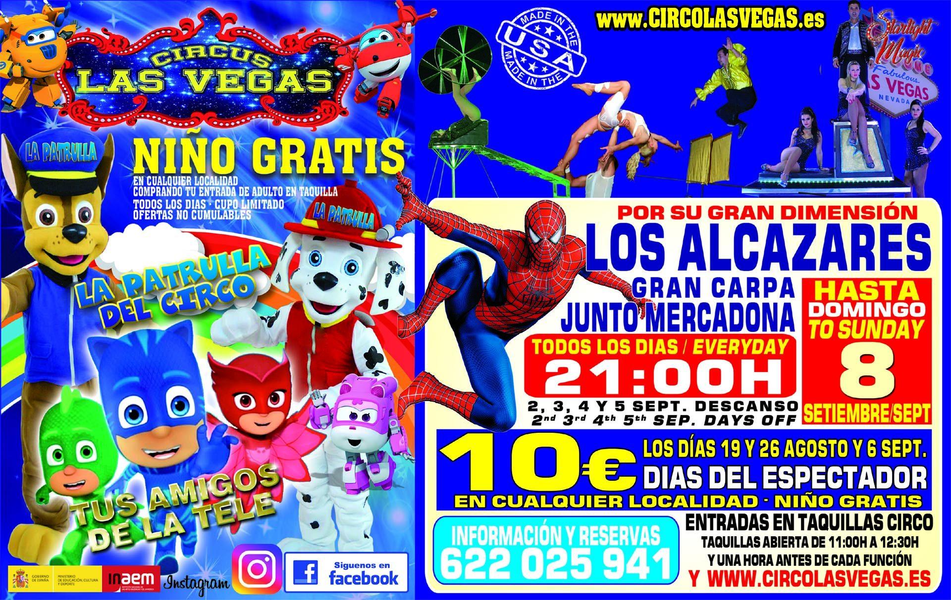 Ampliación estancia Circus Las Vegas Los Alcázares